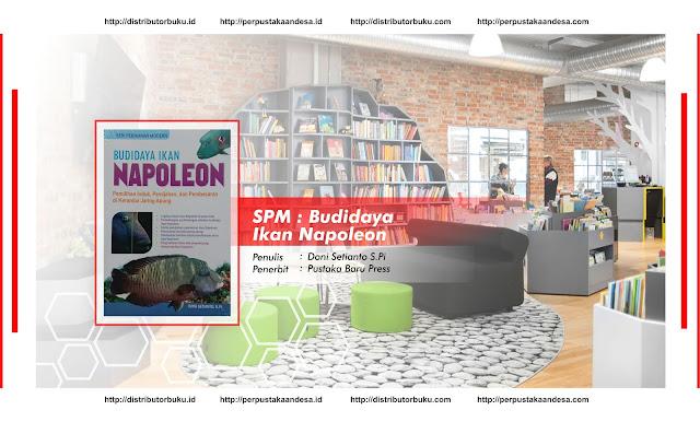 SPM : Budidaya Ikan Napoleon