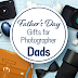 Father's Day Gifts for Photographer Dads