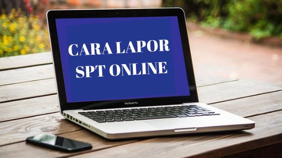 Cara isi dan lapor SPT Online Pajak Penghasilan