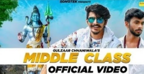 Middle Class Lyrics, Gulzaar Chhaniwala, Haryana Songs
