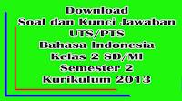 download soal uts bahasa indonesia kelas 2 semester 2 kurikulum 2013 dan kunci jawaban