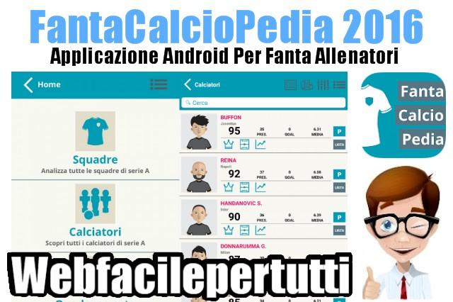 FantaCalcioPedia 2016 | Fantastica Applicazione Android Per i Fanta Allenatori