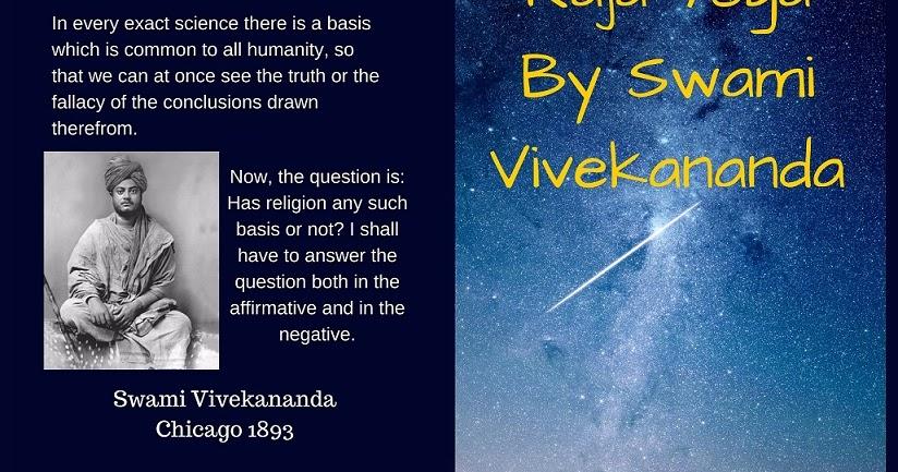 Raja Yoga By Swami Vivekananda Shalu Sharma S Blog