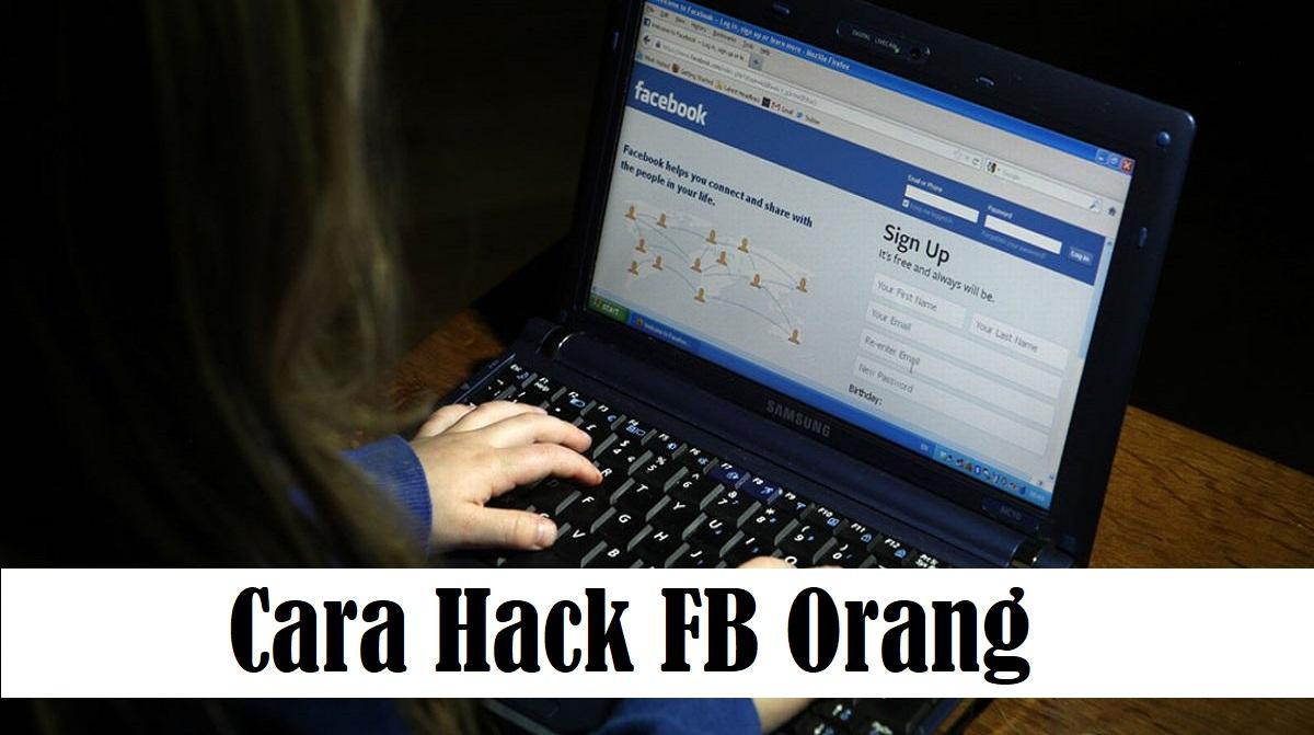 Cara Hack FB Orang
