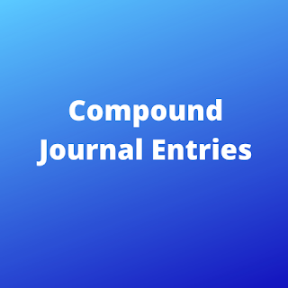 Compound Journal Entries