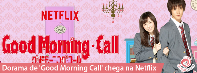 Dorama de 'Good Morning Call' chega na Netflix