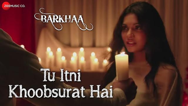 Tu Itni Khoobsurat Hai| Full Lyrics Video Song| Barkhaa| Rahat Fateh Ali Khan| Sara Lorren | Amjad Nadeem