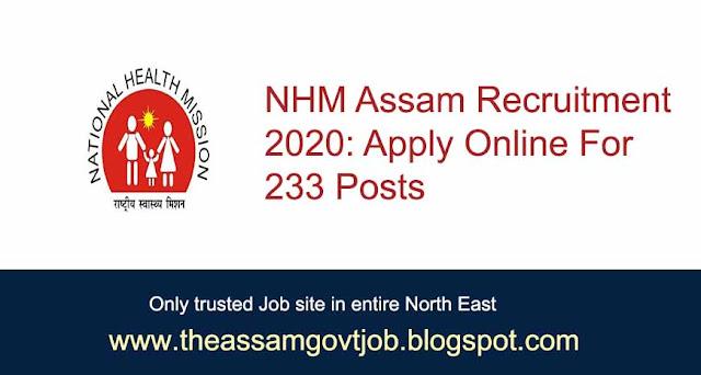 NHM Assam Recruitment 2020: Apply Online For 233 posts-the-assam-govt-job