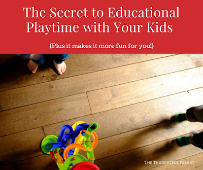 The Secret to Educational Playtime with Your Kids