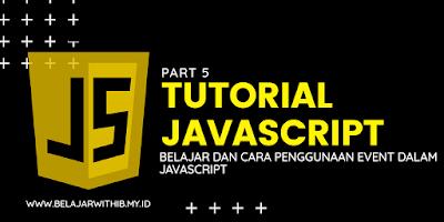 Belajar Dan Cara Penggunaan Event Dalam JavaScript