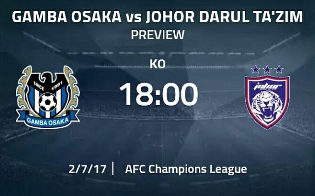Live Streaming Keputusan Gamba Osaka vs JDT 7 Februari 2017