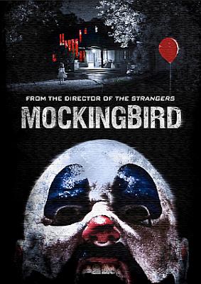 Mockingbird วิดีโอสยอง เกมมรณะ