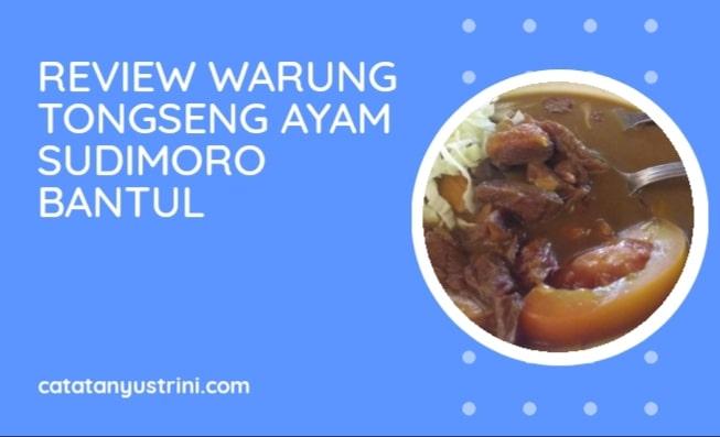 Review Warung Tongseng Ayam Sudimoro Bantul Yogyakarta