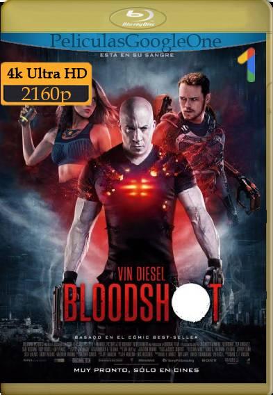 Bloodshot [2020] [4K WEB-DL] [Latino-Inglés] [GoogleDrive] PZI