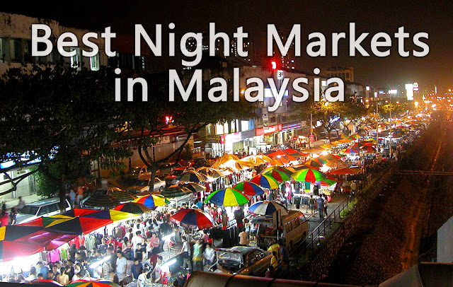 Malaysia Best Night Markets to Visit