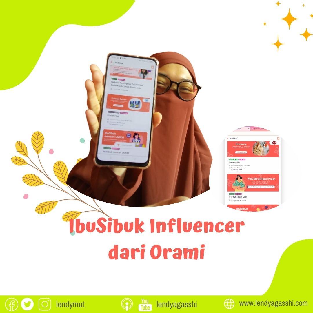 Cara Mendapatkan Penghasilan dari IbuSibuk Influencer Orami