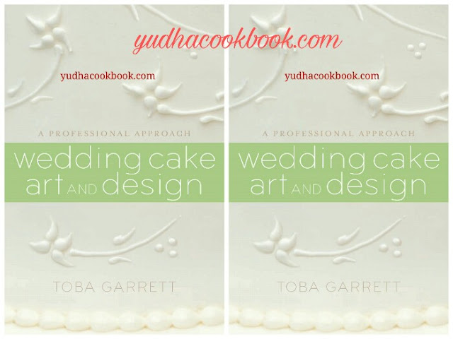 A PROFESSIONAL APPROACH WEDDING CAKE ART and DESIGN by ...