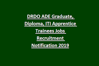 DRDO ADE Graduate, Diploma, ITI Apprentice Trainees Jobs Recruitment Notification 2019