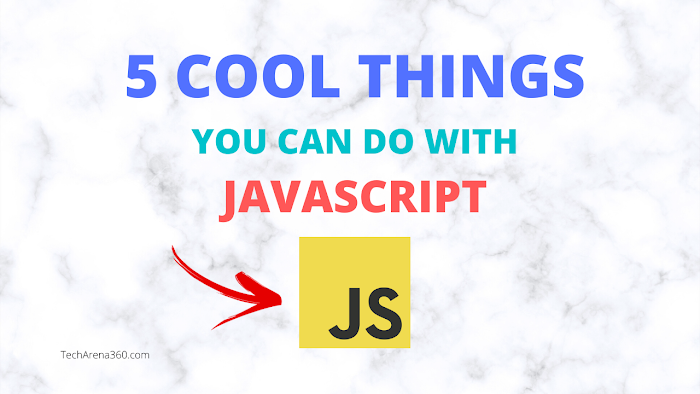 5 Cool things you can do with JavaScript