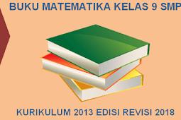 Buku Matematika Kelas 9 SMP Kurikulum 2013 Revisi 2018 PDF