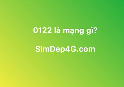 Đầu số 0122 là mạng gì?