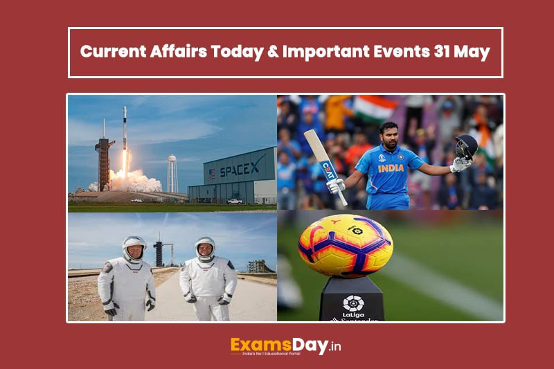 today current affairs, latest current affairs, 31 may current affairs