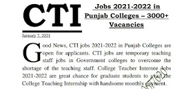 College Teaching Interns CTI-Jobs 2021 Punjab Govt Colleges For Lecturer Male & Female 3000 Vocanies, How To Apply,  Application Form and Advisement.