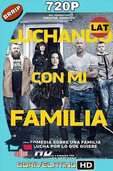 Luchando Con Mi Familia (2019) BRRip 720p Latino-Ingles MKV