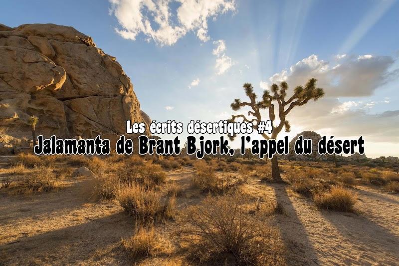 Les écrits désertiques #4 - Jalamanta de Brant Bjork, l'appel du désert