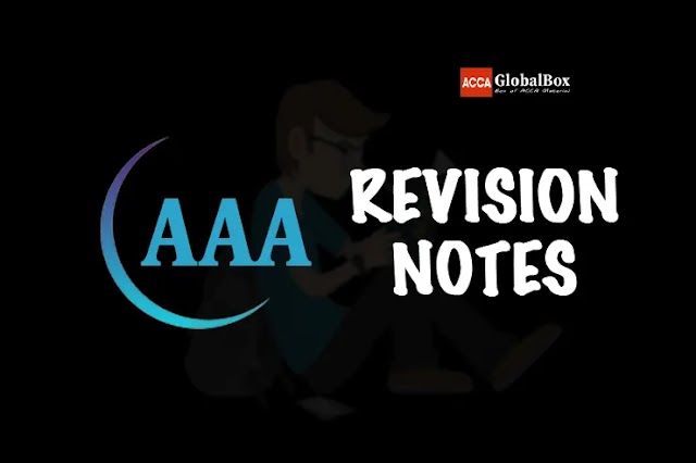 P7 (AAA) | Revision Notes | Advanced Audit and Assurance | ACCA