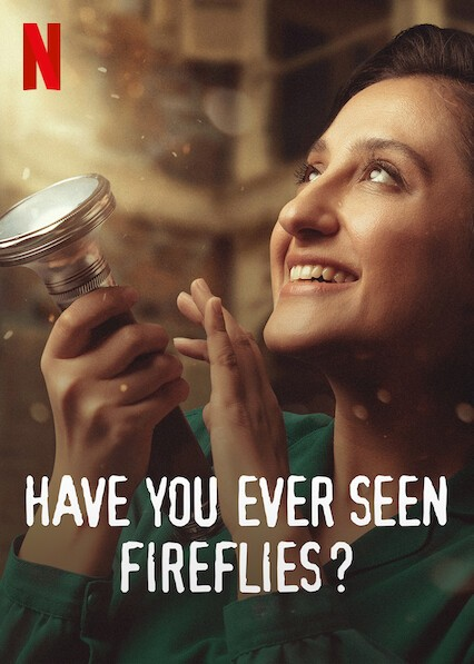 Have You Ever Seen Fireflies? (2021)