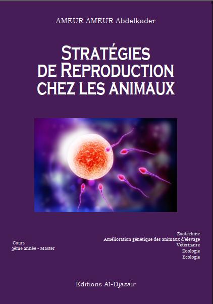 Stratégies de  reproduction chez les animaux  - WWW.VETBOOKSTORE.COM