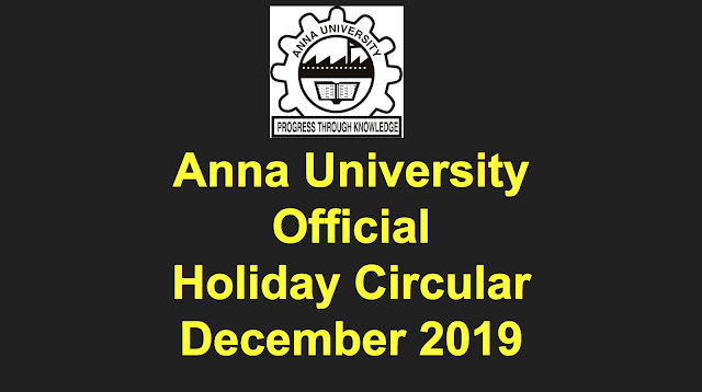 Anna University Holiday Circular for 21st Dec 2019 to 1st Nov 2019 published