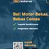 Membeli Motor Bekas Online Motoran