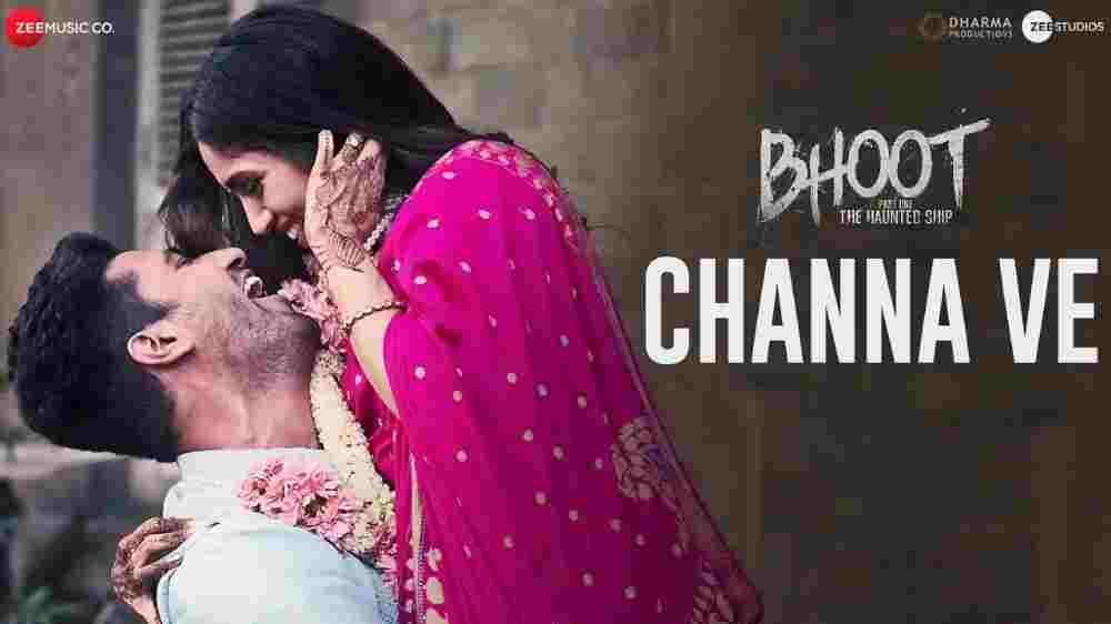 Channa Ve Lyrics - Bhoot