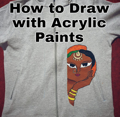 How To Draw With Acrylic Paints