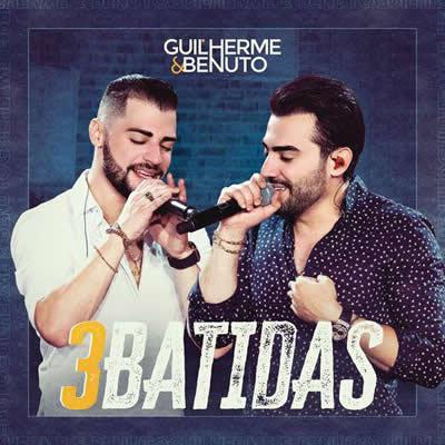 Guilherme e Benuto - 3 Batidas (Ao Vivo)