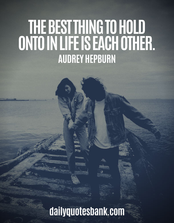 Most Deep Meaningful Relationship Quotes About Life