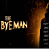The Bye Bye Man, Πρεμιέρα: Ιανουάριος 2017 (trailer)