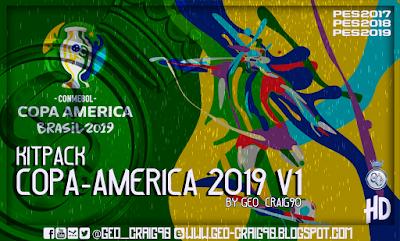 PES 2019 Kitpack Copa América 2019 HD [AIO] by Geo_Craig90