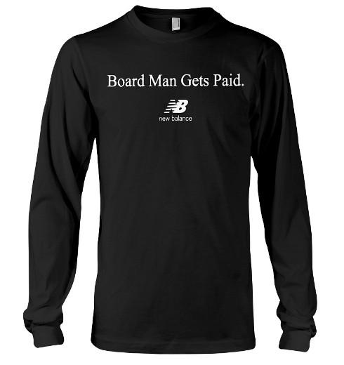 New Balance Board Man Gets Paid Kawhi Raptors Hoodei, New Balance Board Man Gets Paid Kawhi Raptors Shirts