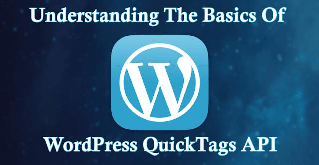 كيفية استخدام Quicktags API فى الوودربرس
