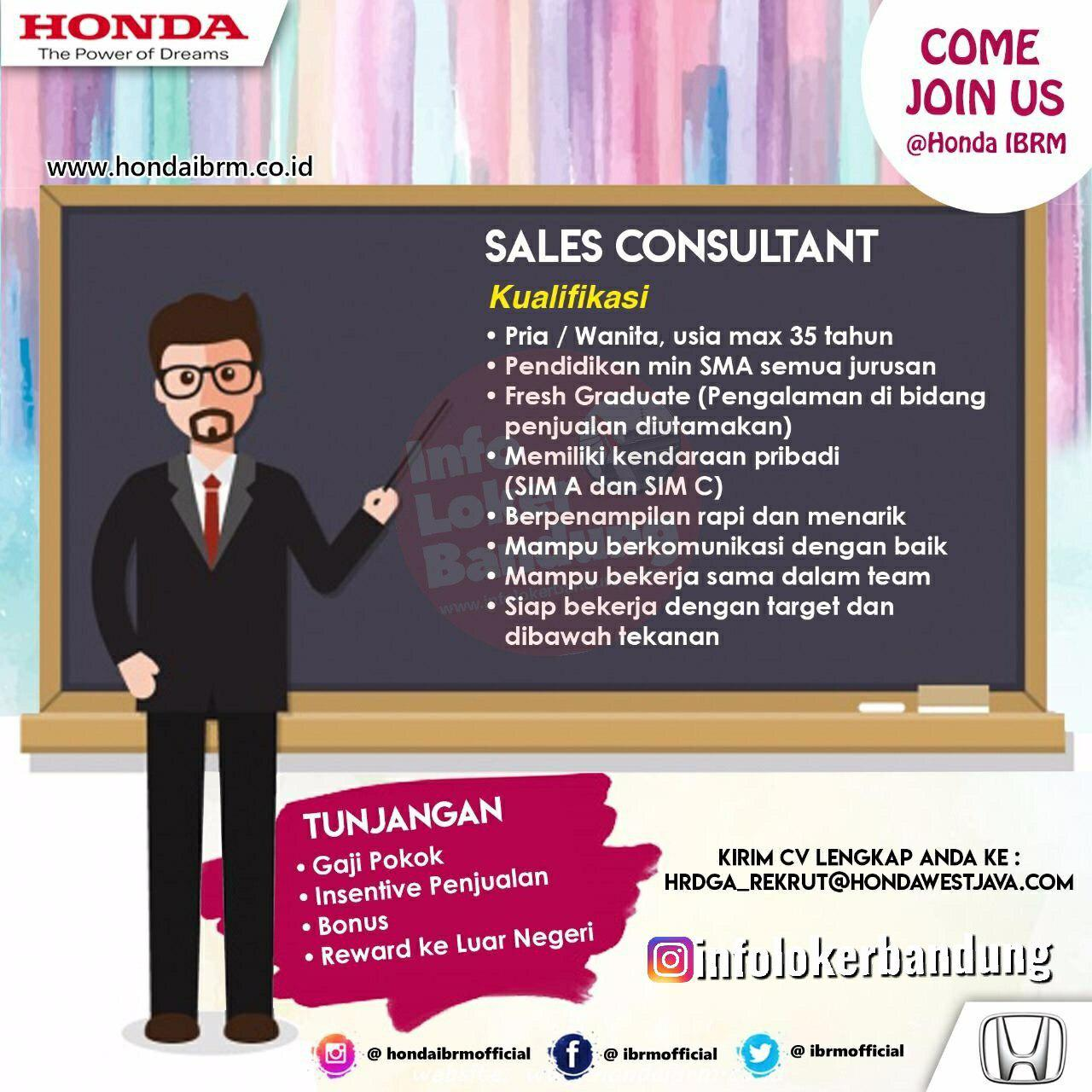 Lowongan Kerja Sales Consultant Honda IBRM Bandung OKtober 2019