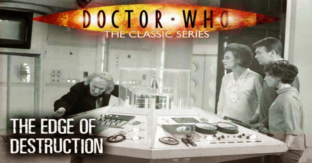 Doctor Who 003: The Edge of Destruction