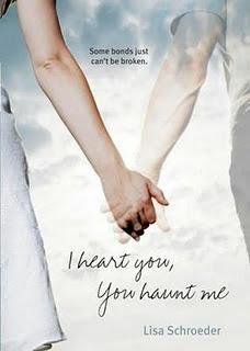 I Heart You, You Haunt Me – Lisa Schroeder