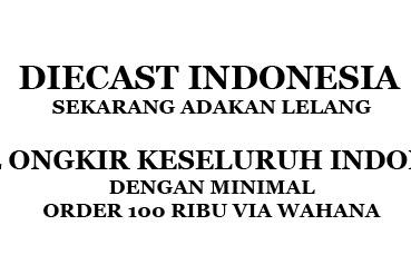 Diecast Indonesia Adakan Lelang, Free Ongkir Seluruh Indonesia