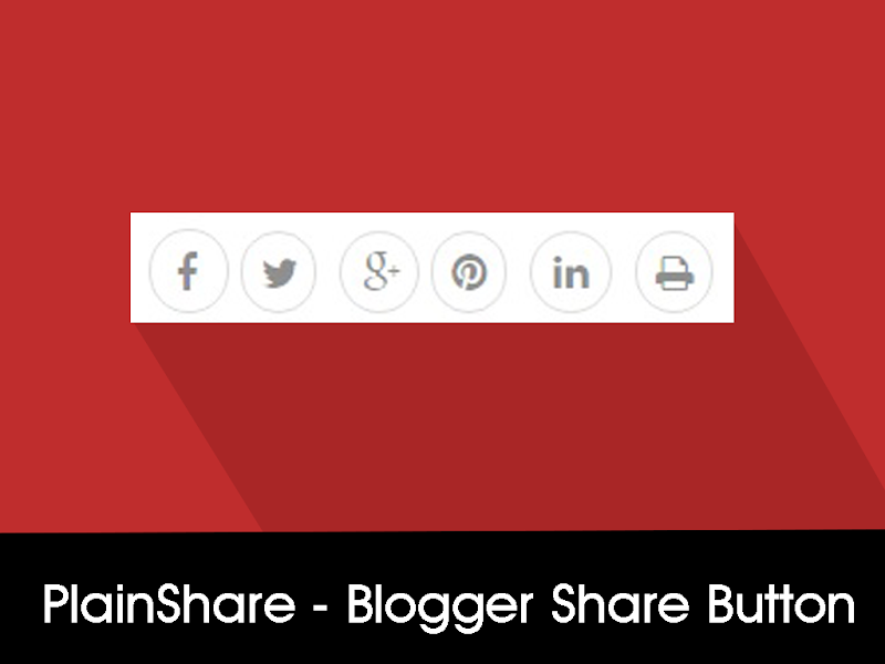 PlainShare - Social Media Share Buttons For Blogger Blog