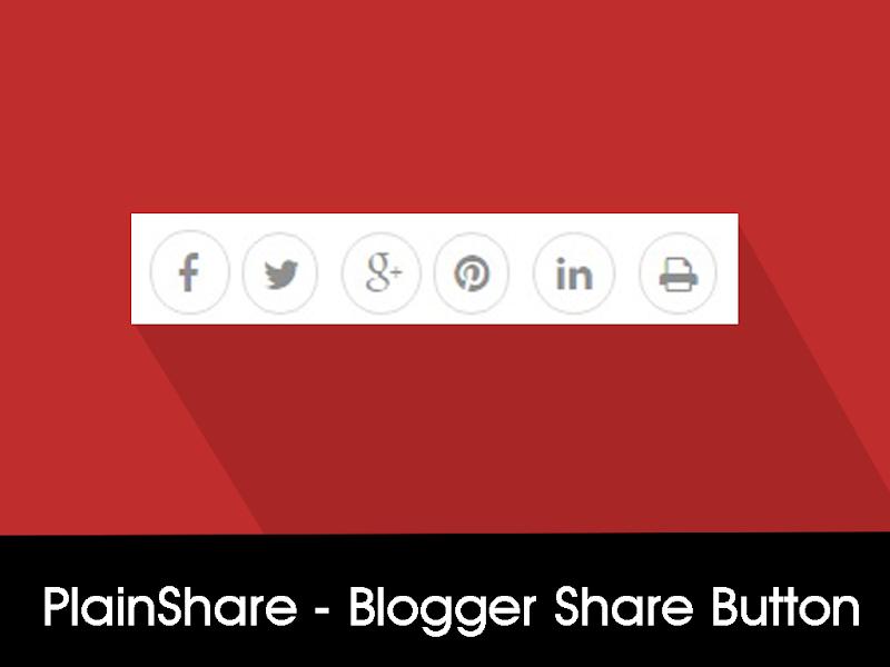 PlainShare - Social Media Share Buttons For Blogger Blog