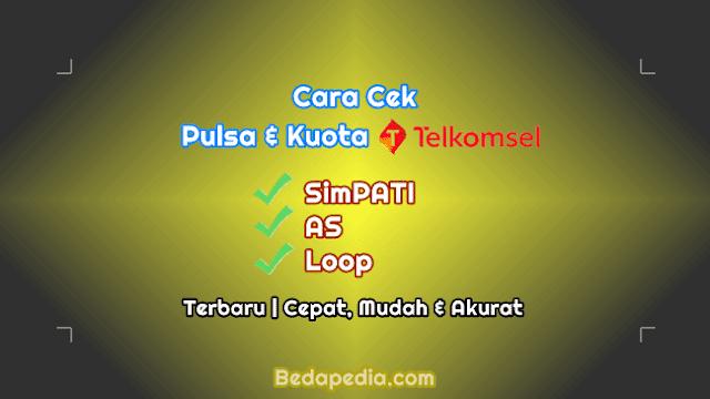 Cara Cek Pulsa dan Kuota Telkomsel Simpati As dan Loop