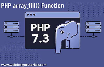 PHP array_fill() Function